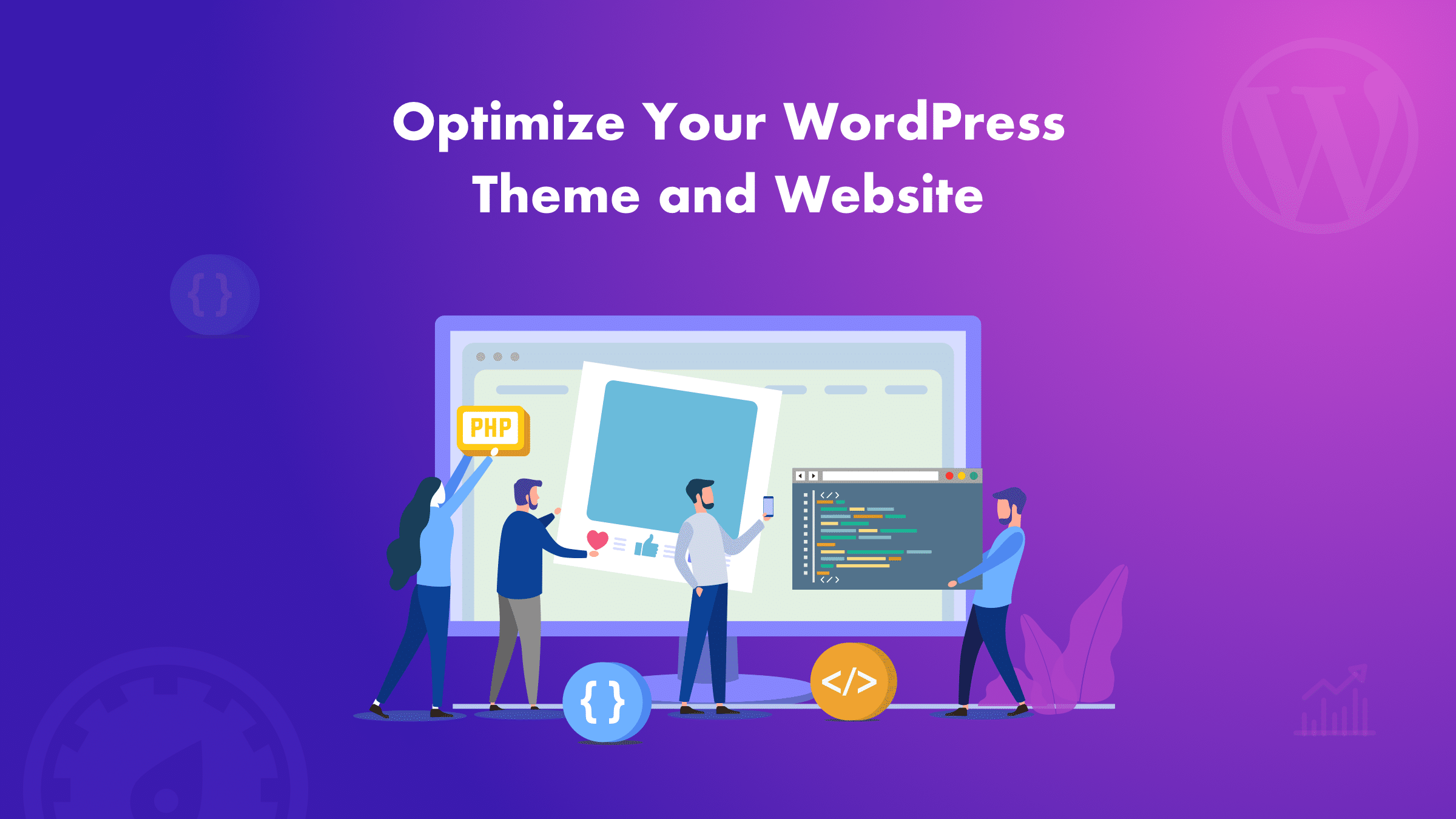10 Tips to optimize WordPress themes and website
