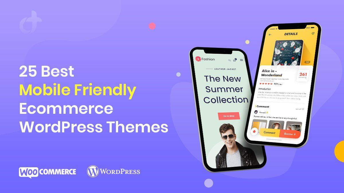 Best Mobile Friendly Ecommerce WordPress Themes