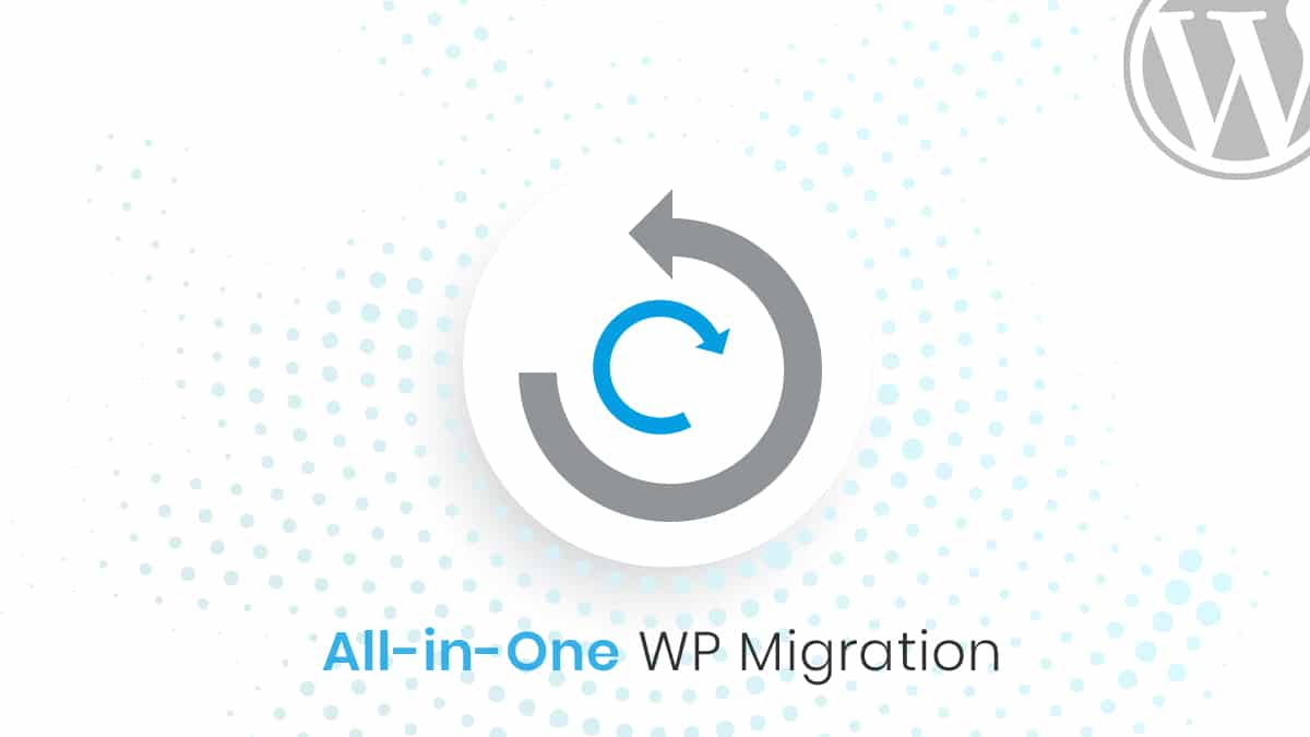 All in One WP migration plugin will help you to migrate your website without any hassle