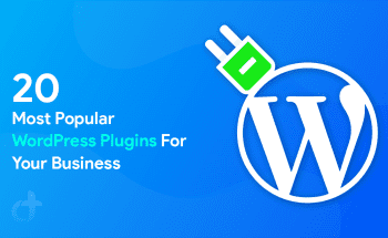 Most Popular WordPress Plugins For Your Business