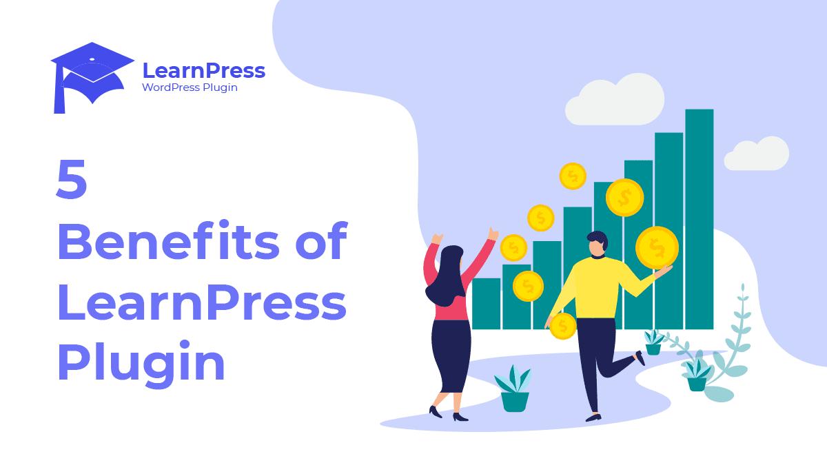 5 Benefits of LearnPress Plugin