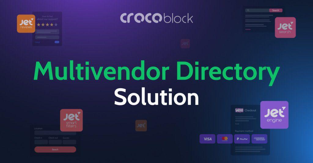 Crocoblock Multivendor Directory Solution