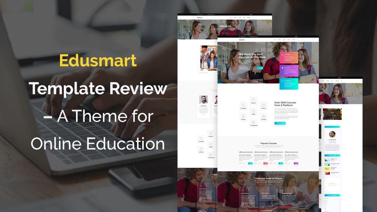 Edusmart Template Review , A Theme for Online Education