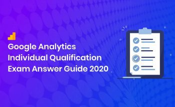 Google Analytics Individual Qualification Exam Answer Guide
