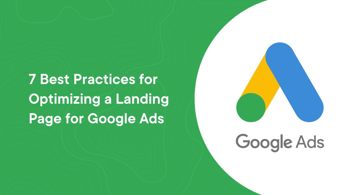 Optimizing a Landing Page for Google Ads