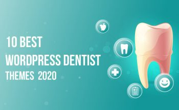 10 Best WordPress Dentist Themes