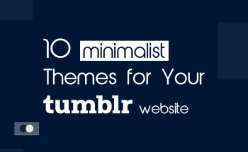 10 Minimalist Tumblr Themes for Your Tumblr Website