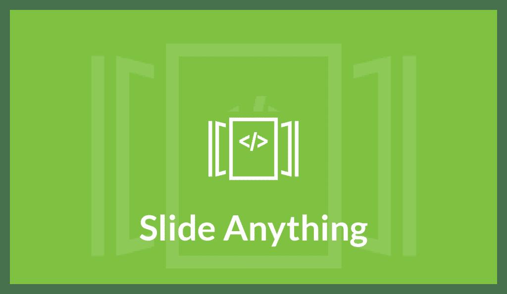 Slide Anything