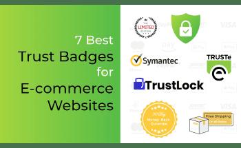 7 Best Trust Badges for E-commerce Websites