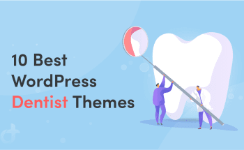 Best WordPress Dentist Themes