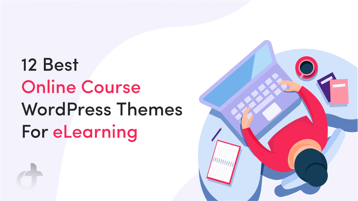 Online Course WordPress Themes For eLearning