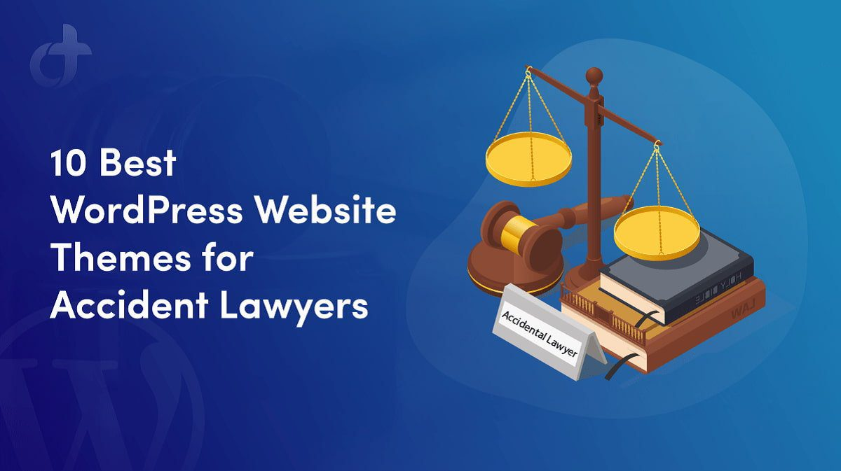 WordPress Website Themes for Accident Lawyers