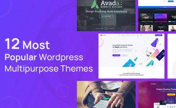 12 Most Popular WordPress Multipurpose Themes