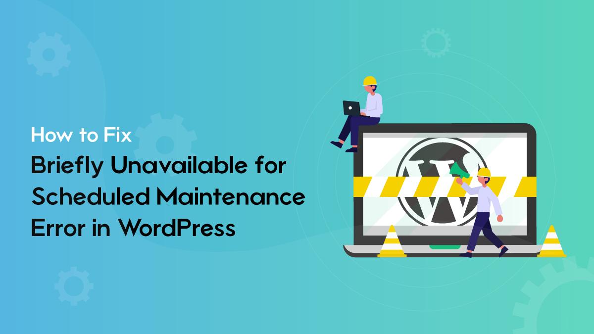 fixing maintenence in wordpress