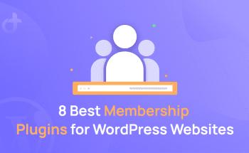 Best Membership Plugins for WordPress