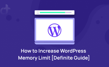 How to Increase WordPress Memory Limit