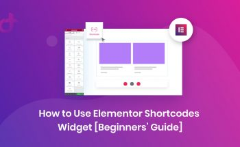 How to Use Elementor Shortcodes Widget