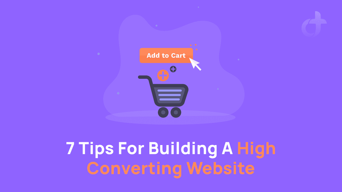 7 Tips For Building A High Converting Website