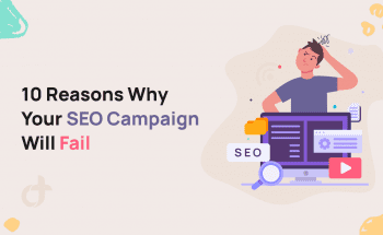10 Reasons Why Your SEO Campaign Will Fail