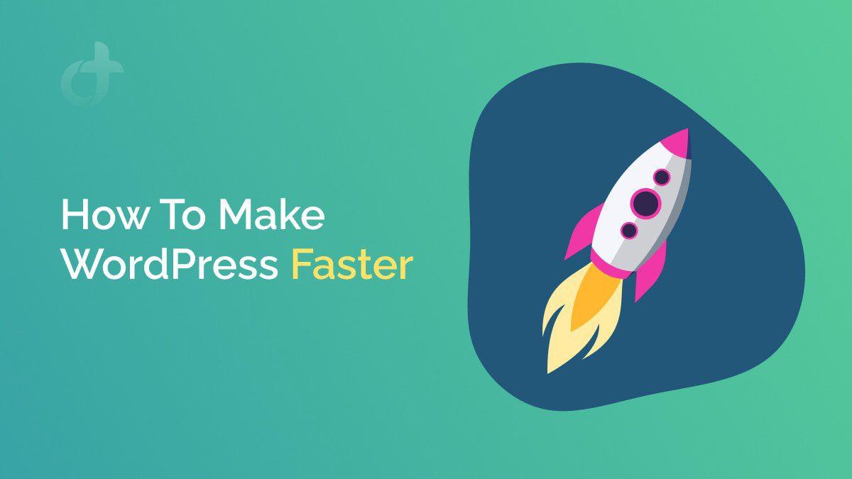 Make Fast WordPress Websites